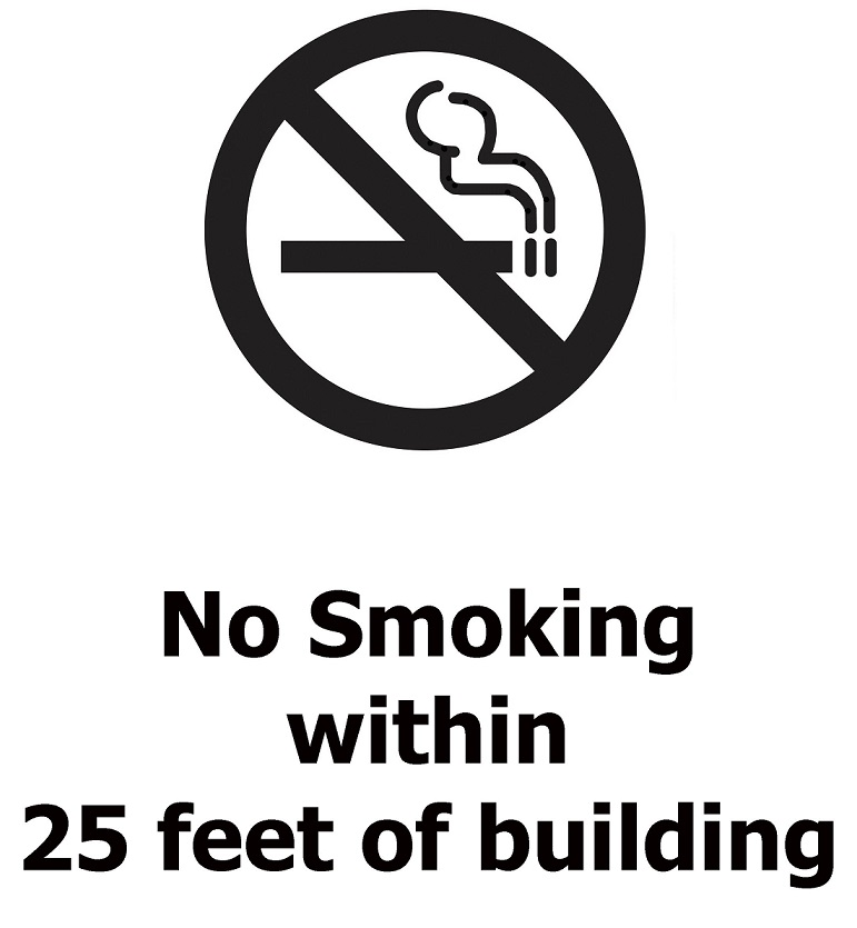 Example sign: No smoking within 25 feet of building