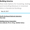 New Code Options for Insulating, Sealing, and Controlling Moisture in Unvented Attics in Residential Buildings