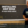 Inside FORTIFIED: Installing Drip Edge in High Wind Areas