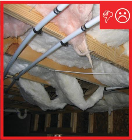 Wrong – Sub-floor insulation is not properly installed or supported