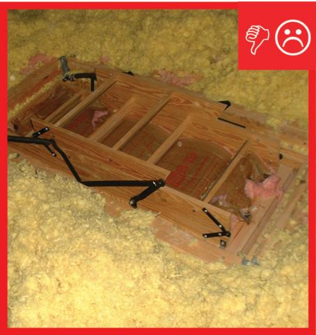 Wrong – No blocking installed to prevent attic insulation from falling into stairs and opening