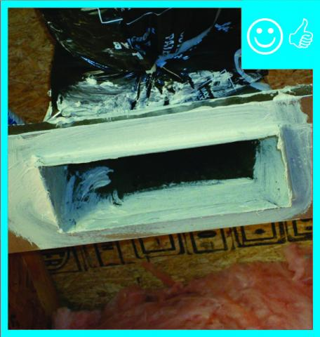 Right – Flex duct register is mastic sealed to framing
