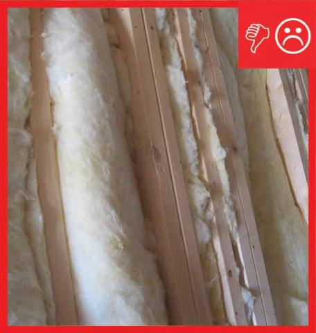 Wrong - Cavity insulation not installed properly