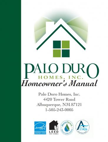 Palo Duro provides every home owner with a manual providing equipment warranties, maintenance tips, certifications, and photos of each wall of the home before drywall installation so home owners can see where wiring and plumbing are located.