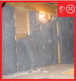 Wrong – Improperly installed insulation and no rigid backing
