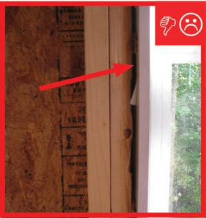 Wrong – Rough opening around window not air sealed