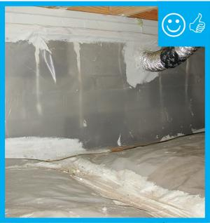 Right – Polyethylene sheeting vapor barrier is installed and sealed to the crawlspace walls with mastic