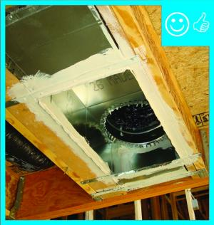 Right – Duct register is mastic sealed to framing