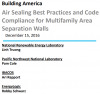 Air Sealing Best Practices and Code Compliance for Multifamily Area Separation Walls